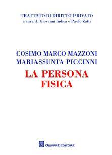 La persona fisica - Cosimo Marco Mazzoni,Mariassunta Piccinni - copertina