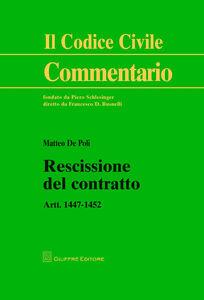 Libro Rescissione del contratto. Artt. 1447-1452 Matteo De Poli