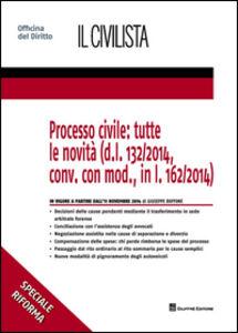 Foto Cover di Processo civile. Tutte le novità, Libro di Giuseppe Buffone, edito da Giuffrè