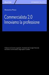 Commercialista 2.0. Innoviamo la professione