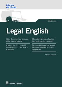 Libro Legal english. Tradurre da/verso l'inglese giuridico Patrizia Giampieri