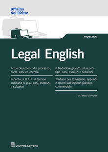 Legal english. Tradurre da/verso l'inglese giuridico - Patrizia Giampieri - copertina