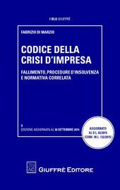 Codice della crisi di impresa 2015. Fallimento, procedure d'insolvenza e normativa correlata