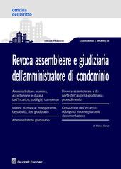Revoca assembleare e giudiziaria dell'amministratore di condominio