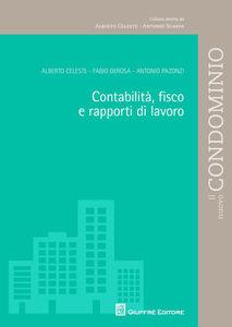 Foto Cover di Contabilità, fisco e rapporti di lavoro, Libro di AA.VV edito da Giuffrè
