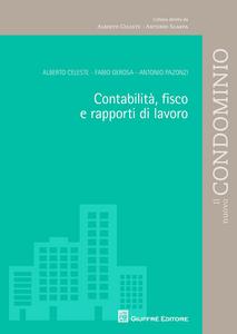 Libro Contabilità, fisco e rapporti di lavoro Alberto Celeste , Antonio Pazonzi , Fabio Gerosa