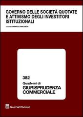 Governo delle società quotate e attivismo degli investitori istituzionali. Atti del Convegno (Roma, 13 dicembre 2013)