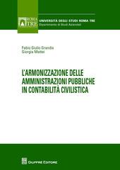 L' armonizzazione delle amministrazioni pubbliche in contabilità civilistica