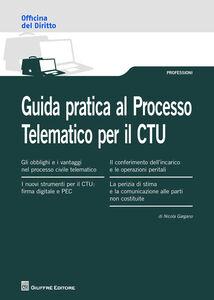 Libro Guida pratica al processo telematico per il CTU Nicola Gargano