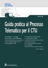 Guida pratica al processo telematico per il CTU