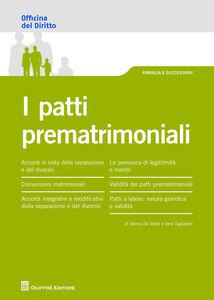 Foto Cover di I patti patrimoniali, Libro di Valeria De Vellis,Vera Tagliaferri, edito da Giuffrè