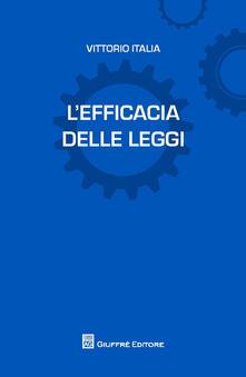 L' efficacia delle leggi - Vittorio Italia - copertina