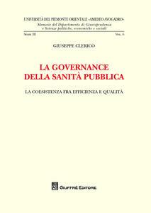 La governance della sanità pubblica. La coesistenza fra efficienza e qualità