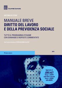 Libro Diritto del lavoro e della previdenza sociale. Manuale breve Antonio Di Stasi