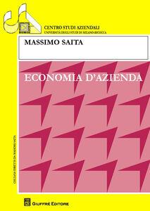 Foto Cover di Economia d'azienda, Libro di Paola Saracino,Massimo Saita, edito da Giuffrè
