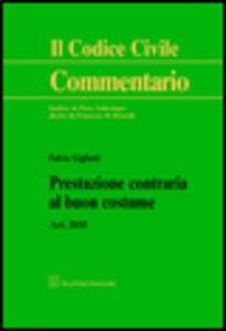 Foto Cover di Prestazione contraria al buon costume. Art. 2035, Libro di Fulvio Gigliotti, edito da Giuffrè