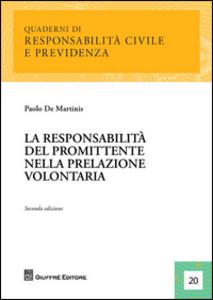 Libro La responsabilità del promittente nella prelazione volontaria Paolo De Martinis