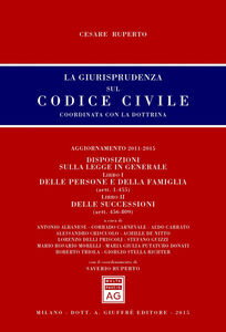 Libro La giurisprudenza sul codice civile. Coordinata con la dottrina. Aggiornamento 2011-2015