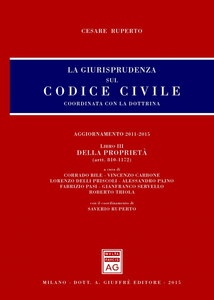 Libro La giurisprudenza sul Codice civile. Coordinata con la dottrina. Vol. 3: Della proprietà (artt. 810-1172). Cesare Ruperto