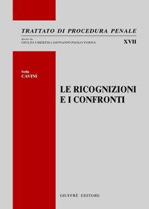 Libro Le ricognizioni e i confronti Sofia Cavini