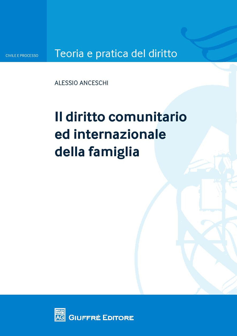 Il diritto comunitario ed internazionale della famiglia