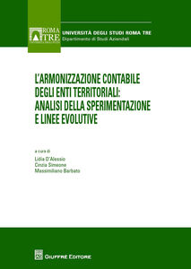 Libro L' armonizzazione contabile degli enti territoriali. Analisi della sperimentazione e linee evolutive