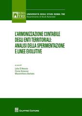 L' armonizzazione contabile degli enti territoriali. Analisi della sperimentazione e linee evolutive