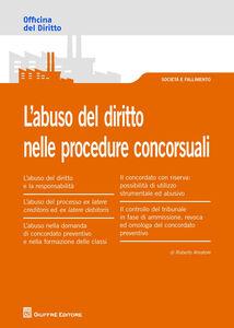 Libro L' abuso del diritto nelle procedure concorsuali Roberto Amatore
