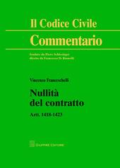 Nullità del contratto. Artt. 1418-1423