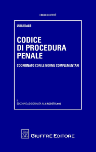 Libro Codice di procedura penale coordinato con le norme complementari Luigi Kalb