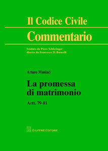 Foto Cover di La promessa di matrimonio. Artt. 79-81, Libro di Arturo Maniaci, edito da Giuffrè