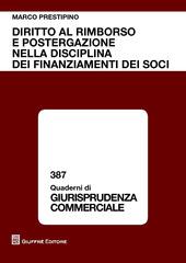 Diritto al rimborso e postergazione nella disciplina dei finanziamenti dei soci