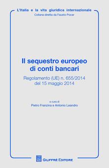 Il sequestro europeo di conti bancari - copertina