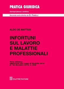 Libro Infortuni sul lavoro e malattie professionali Aldo De Matteis