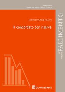 Libro Il concordato con riserva Edoardo Staunovo-Polacco