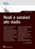 Reati e sanzioni allo stadio