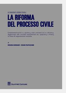 Libro La riforma del processo civile Rosaria Giordano , Cesare Trapuzzano