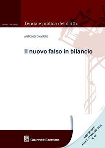 Libro Il falso in bilancio Antonio D'Avirro