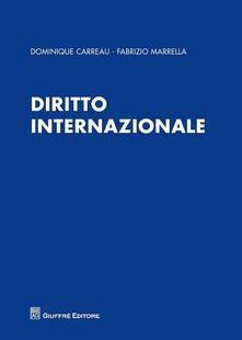 Diritto internazionale - Fabrizio Marrella,Dominique Carreau - copertina