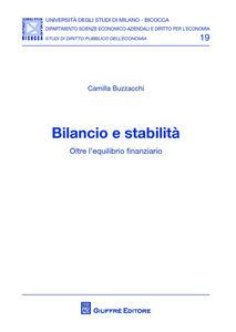 Libro Bilancio e stabilità. Oltre l'equilibrio finanziario Camilla Buzzacchi