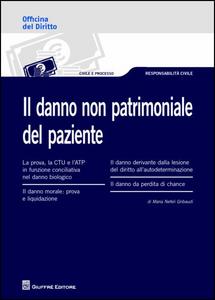 Libro Il danno non patrimoniale del paziente M. Nefeli Gribaudi