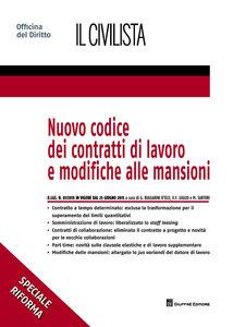 Foto Cover di Nuovo codice dei contratti di lavoro e modifiche alle mansioni, Libro di  edito da Giuffrè