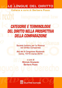 Libro Categorie e terminologie del diritto nella prospettiva della comparazione. Atti del 3° Congresso nazionale (Como, 14-15 marzo 2014)