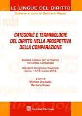 Categorie e terminologie del diritto nella prospettiva della comparazione. Atti del 3º Congresso nazionale (Como, 14-15 marzo 2014)