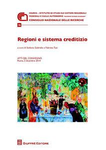 Libro Regioni e sistema creditizio. Atti del Convegno (Roma, 2 dicembre 2014)