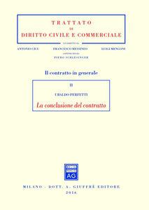 Il contratto in generale. Vol. 2: La conclusione del contratto.