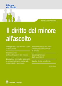 Libro Il diritto del minore all'ascolto Rita Rossi