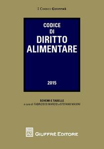 Libro Codice di diritto alimentare