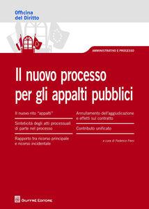 Libro Il nuovo processo per gli appalti pubblici