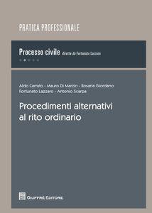 Foto Cover di Procedimenti alternativi al rito ordinario, Libro di  edito da Giuffrè